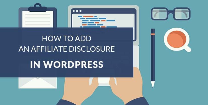 How to add an affiliate disclosure in WordPress