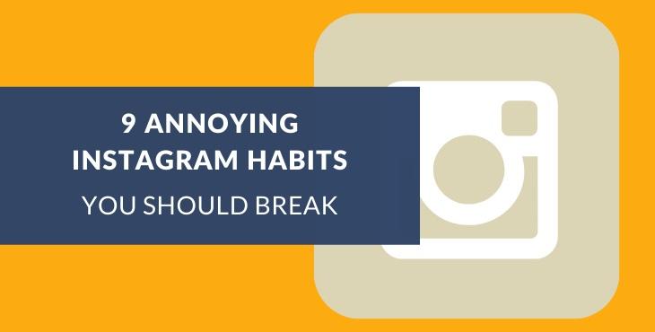 Annoying Instagram habits