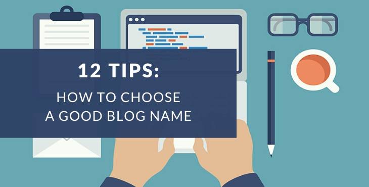 How to choose a blog name (+ examples)