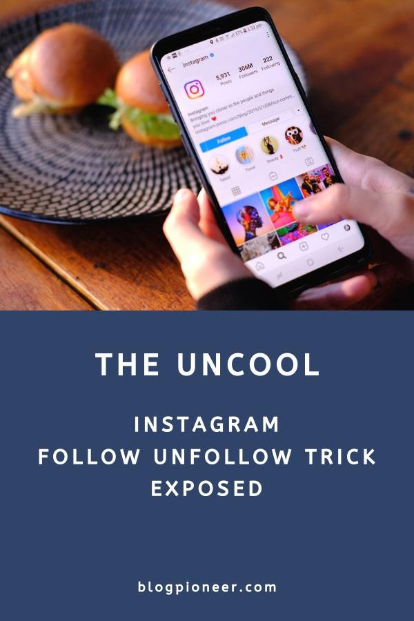The Follow unfollow Instagram strategy